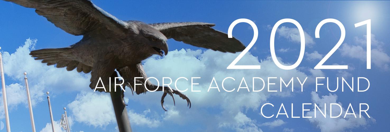 Usafa Calendar 2021 Air Force Academy Foundation   2020 Air Force Academy Fund Calendar